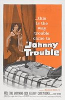 Johnny Trouble movie poster (1957) picture MOV_4400c47b