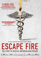 Escape Fire: The Fight to Rescue American Healthcare movie poster (2012) picture MOV_440308bf