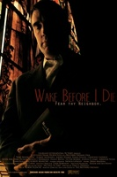 Wake Before I Die movie poster (2011) picture MOV_440555d5