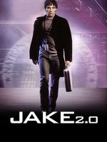 Jake 2.0 movie poster (2003) picture MOV_4445a034