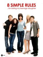 8 Simple Rules... for Dating My Teenage Daughter movie poster (2002) picture MOV_448c40c3