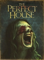 The Perfect House movie poster (2010) picture MOV_44c84229