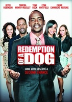 The Redemption of a Dog movie poster (2012) picture MOV_44f4b5c7