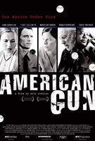 American Gun movie poster (2005) picture MOV_7d7c5aa3