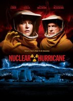 Nuclear Hurricane movie poster (2007) picture MOV_455fb940