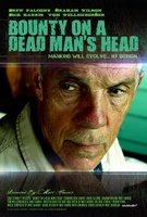 Bounty on a Dead Man's Head movie poster (2010) picture MOV_4574002f