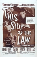 This Side of the Law movie poster (1950) picture MOV_4579470d