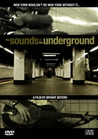 Sounds of the Underground movie poster (2007) picture MOV_45ce21f6