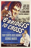 Six Bridges to Cross movie poster (1955) picture MOV_461a4b0f