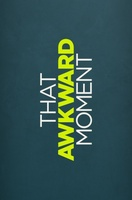 That Awkward Moment movie poster (2014) picture MOV_c04c6481