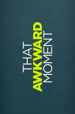 That Awkward Moment movie poster (2014) poster MOV_468e97e6