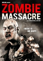 Zombie Massacre movie poster (2012) picture MOV_46cd65a8