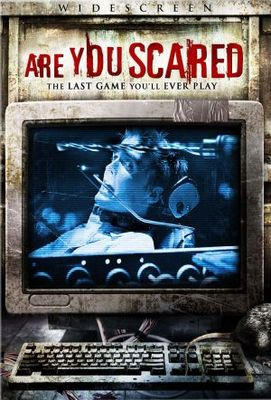 Are You Scared movie poster (2006) poster MOV_46ec44f8