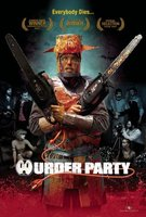 Murder Party movie poster (2007) picture MOV_46fd7b7e