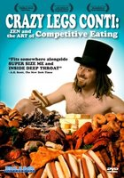 Crazy Legs Conti: Zen and the Art of Competitive Eating movie poster (2004) picture MOV_470dbe3b