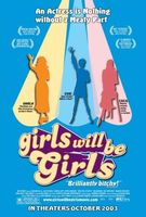 Girls Will Be Girls movie poster (2003) picture MOV_4724529a