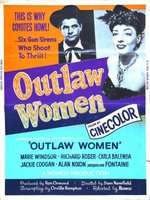 Outlaw Women movie poster (1952) picture MOV_340f8f58