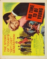 No Time to Be Young movie poster (1957) picture MOV_47527376