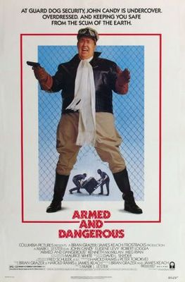 Armed and Dangerous movie poster (1986) poster MOV_4752bb34