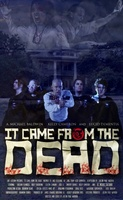 It Came from the Dead movie poster (2013) picture MOV_47910f5f
