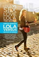 Lola Versus movie poster (2012) picture MOV_47b2d421