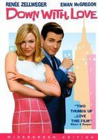 Down with Love movie poster (2003) picture MOV_47bedec2