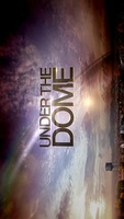 Under the Dome movie poster (2013) picture MOV_47f42f04