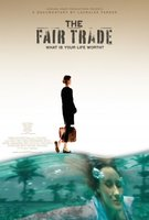 The Fair Trade movie poster (2008) picture MOV_482cbcf9