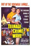 Teen-Age Crime Wave movie poster (1955) picture MOV_4833505f