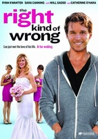 The Right Kind of Wrong movie poster (2013) picture MOV_48402b9e