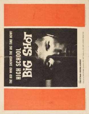 High School Big Shot movie poster (1959) poster MOV_4856085c