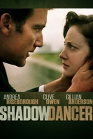 Shadow Dancer movie poster (2012) picture MOV_1ab6faac