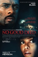 No Good Deed movie poster (2014) picture MOV_48bd3bfc