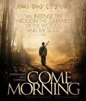 Come Morning movie poster (2012) picture MOV_493f5b7b