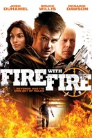 Fire with Fire movie poster (2012) picture MOV_494180ba