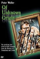 Of Unknown Origin movie poster (1983) picture MOV_4a417fcc