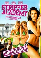 Stripper Academy movie poster (2007) picture MOV_4a48f82d