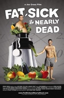 Fat, Sick & Nearly Dead movie poster (2010) picture MOV_4aa7636c