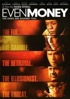 Even Money movie poster (2006) picture MOV_2d172950