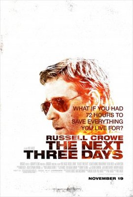 The Next Three Days movie poster (2010) poster MOV_4b16f442