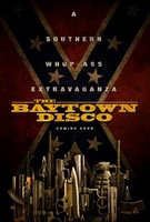 The Baytown Disco movie poster (2012) picture MOV_4b4a6071