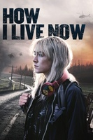 How I Live Now movie poster (2013) picture MOV_4b85e344