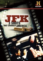 JFK: 3 Shots That Changed America movie poster (2009) picture MOV_4ba3b122