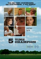5 Time Champion movie poster (2011) picture MOV_4bb395f6