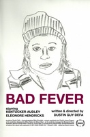 Bad Fever movie poster (2010) picture MOV_4bbbab35