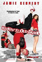 Kickin It Old Skool movie poster (2007) picture MOV_4bbdeaf8