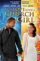 I'm in Love with a Church Girl movie poster (2013) picture MOV_4bc4bc6c