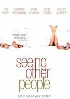 Seeing Other People movie poster (2004) picture MOV_4bcacb7e