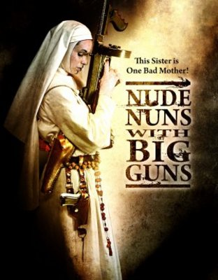 Nude Nuns with Big Guns movie poster (2010) poster MOV_4c41c494