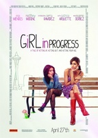 Girl in Progress movie poster (2011) picture MOV_4c5aeee6